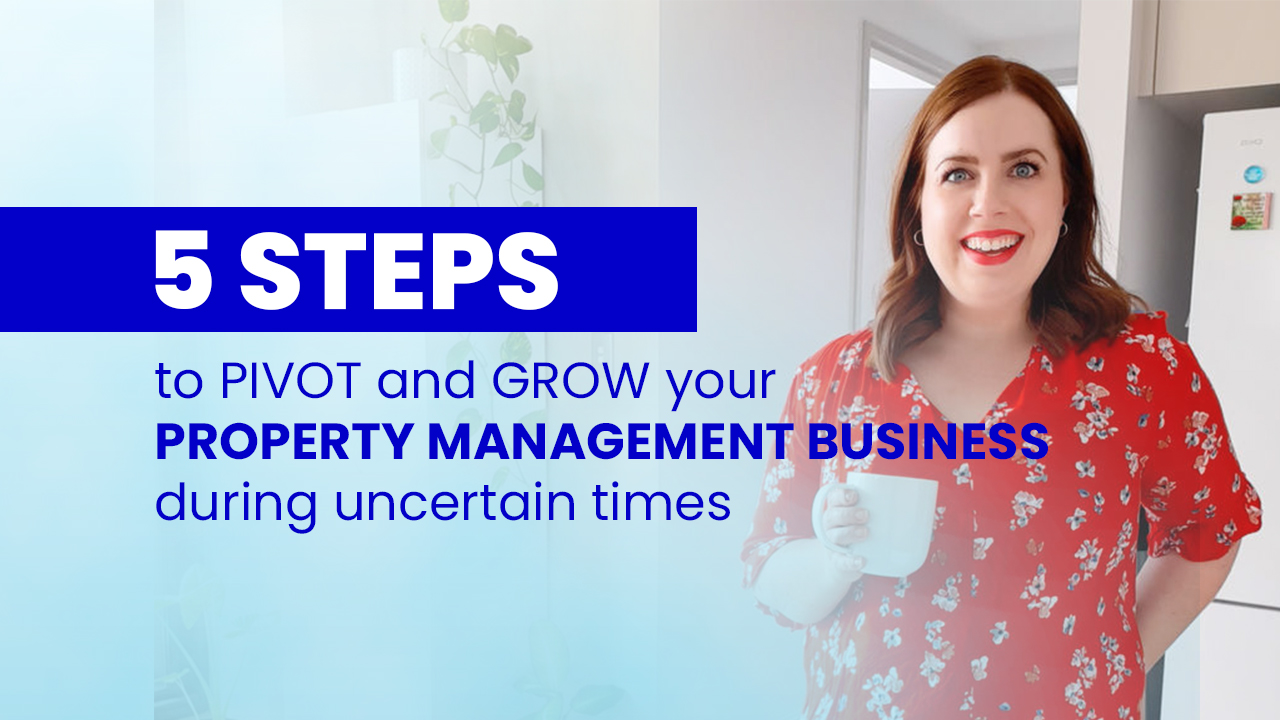 Pivot and Grow your property management business