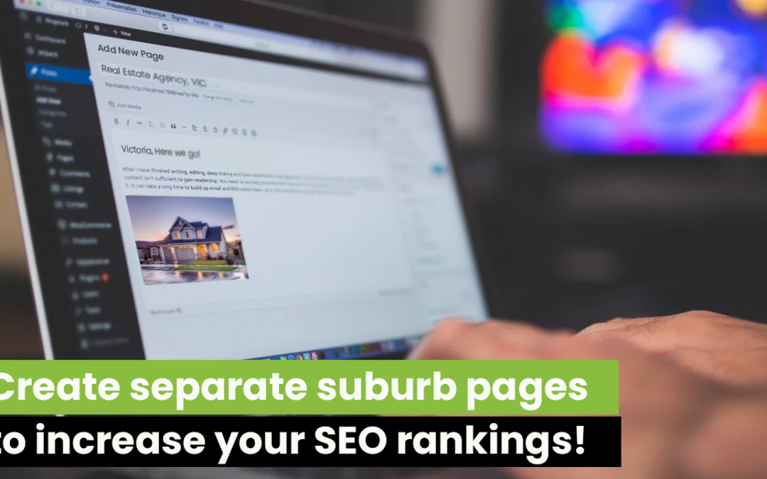 Create Separate Suburb Pages to Increase Your SEO Rankings!