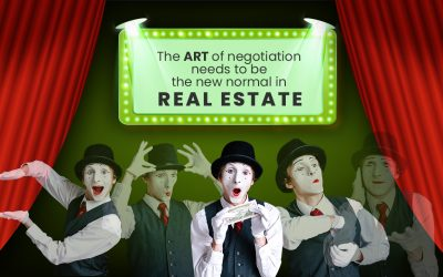 The ART of Negotiation Needs to be the New Normal in Real Estate!