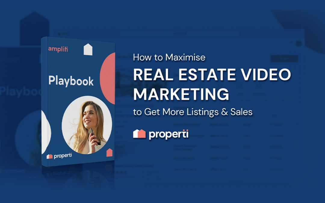 How to Maximise Real Estate Video Marketing to Get More Listings & Sales