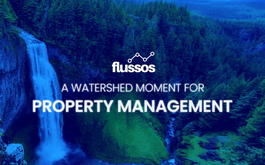 A Watershed Moment for Property Management