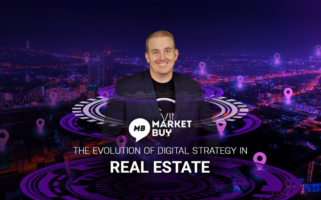 The Evolution of Digital Strategy in Real Estate